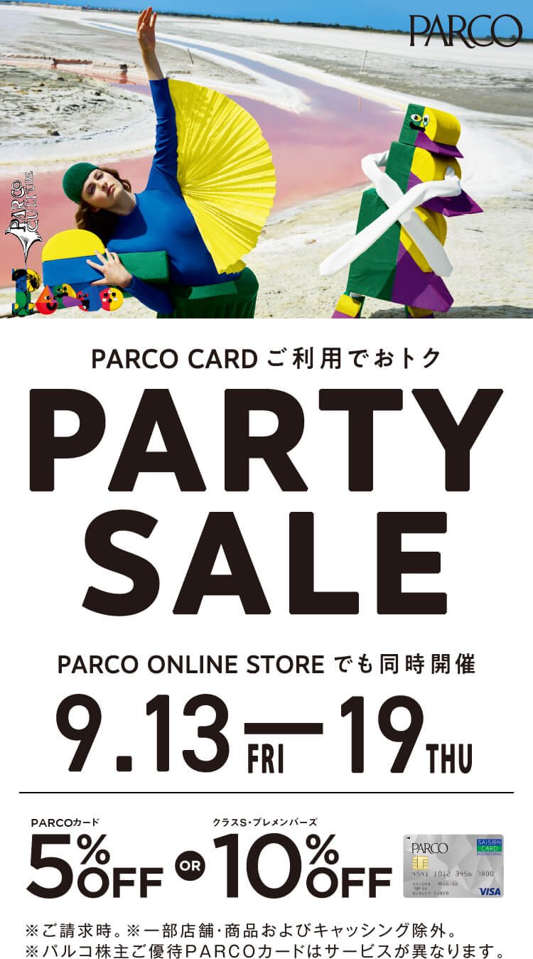 10th ANNIVERSARY PARTYSALE|仙台PARCO